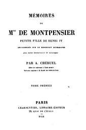 Mémoires: Collationnés sur le manuscrit autographe avec notes biographiques et historiques par A. Chéruel, Volume1