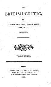 The British Critic: Volume 37