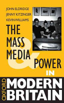 The Mass Media and Power in Modern Britain PDF
