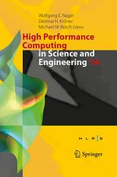 High Performance Computing in Science and Engineering '14: Transactions of the High Performance Computing Center, Stuttgart (HLRS) 2014