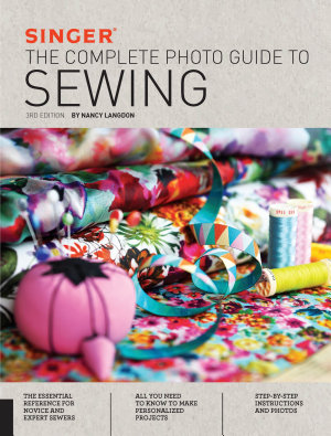 Singer  The Complete Photo Guide to Sewing  3rd Edition