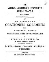 De area aedibus exustis obligata disserit et ad audiendam orationem solemnem ... invitat D. Christoph. Conrad. Wilhelm. Friderici