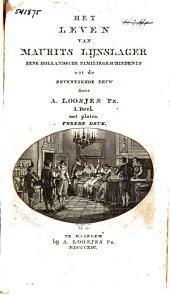 Het leven van Maurits Lijnslager: eene Hollandsche familiegeschiedenis uit de zeventiende eeuw, Volume 1