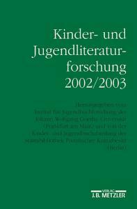 Kinder  und Jugendliteraturforschung 2002 2003 PDF