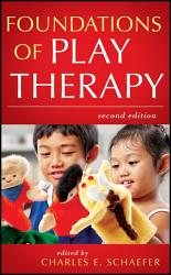 Foundations Of Play Therapy Book PDF