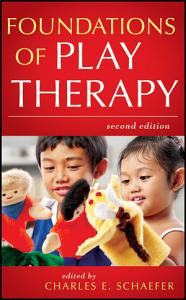 Foundations of Play Therapy Book