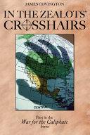 In the Zealots  Crosshairs