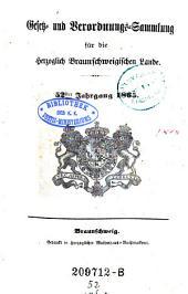 Gesetz-und Verordnungs-Sammlung für die herzoglich Braunschweigischen Lande: Band 52