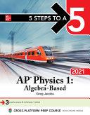 5 Steps to a 5  AP Physics 1 Algebra Based 2021