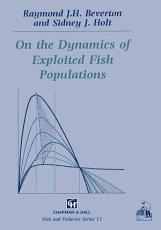 On the Dynamics of Exploited Fish Populations PDF