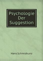 Psychologie Der Suggestion
