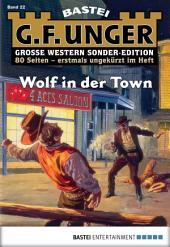 G. F. Unger Sonder-Edition - Folge 022: Wolf in der Town