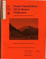 Bitterroot National Forest (N.F.), Boise National Forest (N.F.), Nez Perce National Forest (N.F.), Payette National Forest (N.F.), Salmon-Challis National Forest (N.F.), Frank Church-River of No Return Wilderness (FC-RONRW), Programmatic and Operational Management Plans