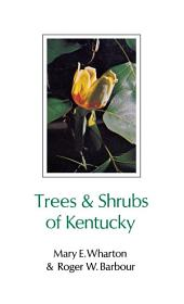 Trees and Shrubs of Kentucky