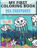 My First Coloring Book Sea Creatures