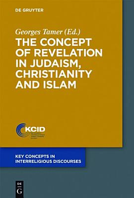 The Concept of Revelation in Judaism  Christianity and Islam