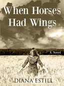 When Horses Had Wings