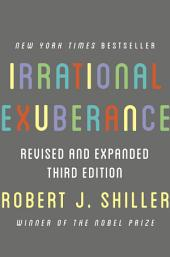 Irrational Exuberance: Revised and Expanded Third Edition, Edition 3