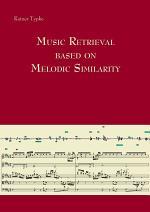 Music Retrieval based on Melodic Similarity