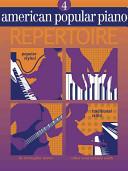 American Popular Piano: Repertoire, Level Four