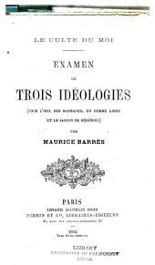 """Examen de trois idéologies: """"Sous l'oeil des Barbares"""", """"Un homme libre"""" et """"Le jardin de Bérénice"""