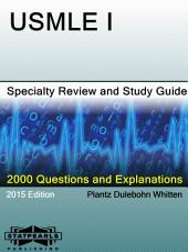 USMLE I Specialty Review and Study Guide: A Series from StatPearls
