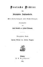 Deutsche Dichter des siebzehnten Jahrhunderts: Mit Einleitungen und Anmerkungen, Band 14