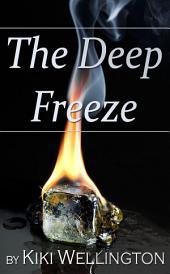 The Deep Freeze