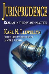 Jurisprudence: Realism in Theory and Practice