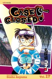 Case Closed, Vol. 17: Time for Trouble