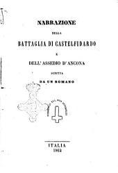 Narrazione della battaglia di Castelfidardo e dell'assedio d'Ancona, scritta da un Romano