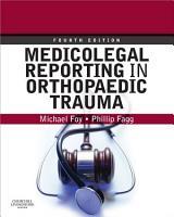Medicolegal Reporting in Orthopaedic Trauma E Book PDF