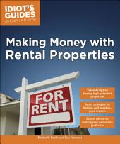 Idiot's Guides: Making Money with Rental Properties