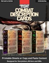 Combat Description Cards for Writers, Storytellers and GMs: Over 700 ways to describe combat. Written by novelist and organized by storytellers.