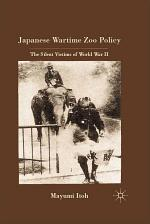 Japanese Wartime Zoo Policy