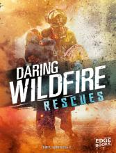 Daring Wildfire Rescues PDF