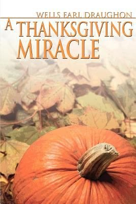 A Thanksgiving Miracle PDF