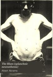 The Blues (splanchnic neurasthenia)