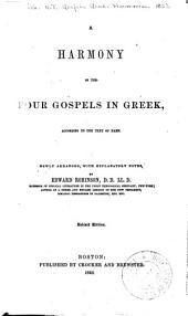 A harmony of the four Gospels in Greek, according to the text of Hahn: Newly arranged, with explanatory notes