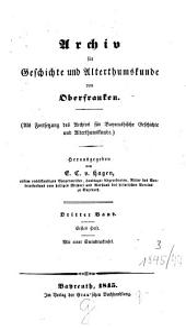 Archiv für Geschichte und Altertumskunde von Oberfranken: Band 3