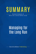 Summary: Managing for the Long Run