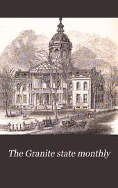 The Granite Monthly: A Magazine of Literature, History and State Progress, Volume 1