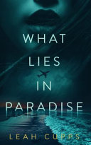 What Lies in Paradise Book
