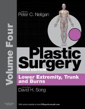 Plastic Surgery E-Book: Volume 4: Trunk and Lower Extremity (Expert Consult - Online), Edition 3