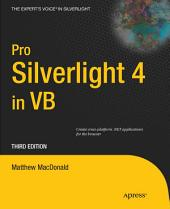 Pro Silverlight 4 in VB: Edition 3