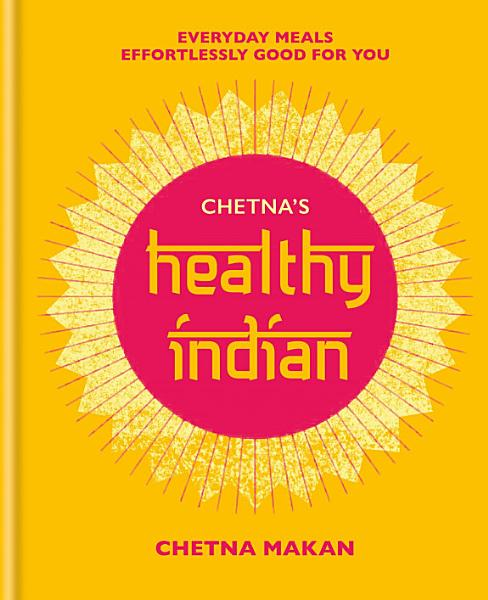 Download Chetna s Healthy Indian Book