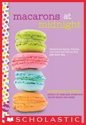 Macarons at Midnight: A Wish Novel
