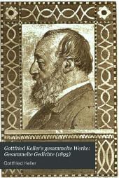 Gottfried Keller's gesammelte Werke: Gesammelte Gedichte (1895)