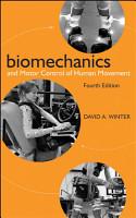 Biomechanics and Motor Control of Human Movement PDF