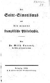 Der Saint-Simonismus und die neuere französische Philosophie